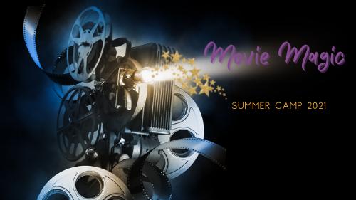 Movie Magic Summer Camp